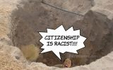 Citizenship is RACIST!!!!