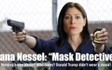 Dana Nessel: Michigan's Mask Detective
