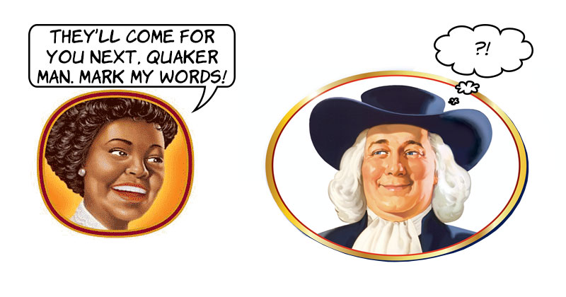 Is the Quaker guy safe?