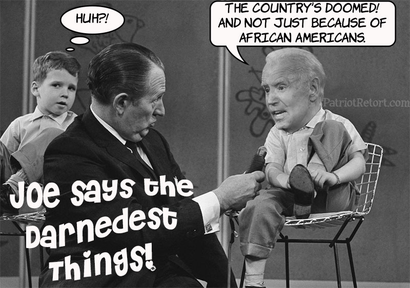 Joe Says the Darnedest Things! Most Tiresome People